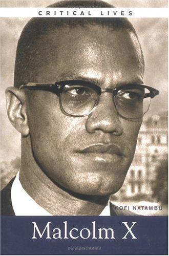 Malcolm X (Critical Lives) pdf