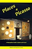 Places of Picasso, Marilyn Zolton and Raymond Zolton, 0966302109
