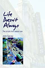 Life Doesn't Always: The scripts from season one Paperback