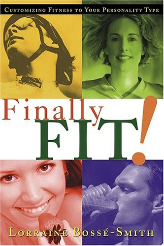 Finally Fit: Customizing fitness to your personality type PDF