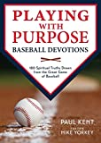 img - for Playing with Purpose: Baseball Devotions book / textbook / text book