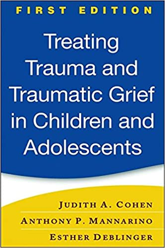 Treating Trauma And Traumatic Grief In Children And