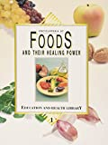 ENCYCLOPEDIA OF FOODS AND THEIR HEALING POWER (3 Volume)