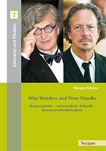 Wim Wenders und Peter Handke: 'Kongenialität' – intermediale Ästhetik – Kommentarbedürftigkeit (Literatur und Medien) Taschenbuch – 7. Oktober 2015 Werner Köster Grimm Gunter E. Parr Rolf Wehdeking Volker
