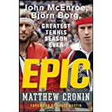 fan products of Epic: John McEnroe, Bjrn Borg, and the Greatest Tennis Season Ever