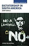 Dictatorship in South America 1st Edition