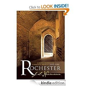 Rochester: A Novel Inspired Charlotte Bronte's