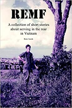 remf-a-collection-of-short-stories-about-serving-in-the-rear-in-vietnam
