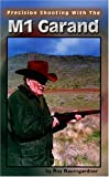 img - for Precision Shooting With The M1 Garand book / textbook / text book