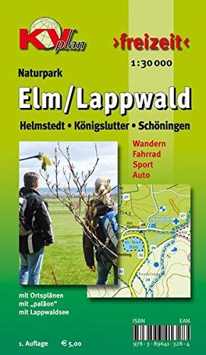 Elm / Lappwald: Wander- und Freizeitkarte mit Radrouten und Wanderwegen 1:30.000 + Ortspläne von Schöningen Helmstedt Königslutter 1:12.500 (KVplan-Freizeit-Reihe)