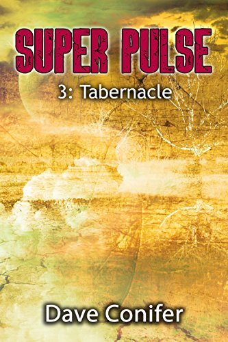 Tabernacle (Super Pulse Book 3) by [Conifer, Dave]
