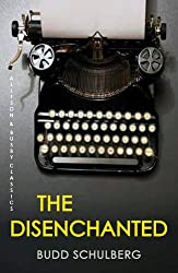 The Disenchanted (Allison & Busby Classics)