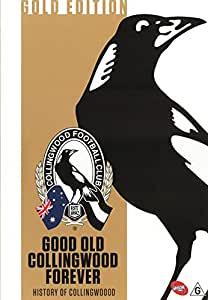 AFL: History Of Collingwood Good Old Collingwood Forever