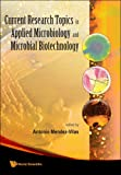 Current Research Topics in Applied Microbiology and Microbial Biotechnology, , 981283754X