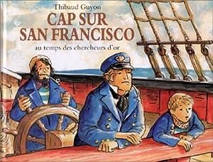 """Afficher """"Cap sur San Francisco"""""""