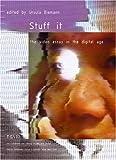 Stuff It, Ursula Biemann, 3211203184