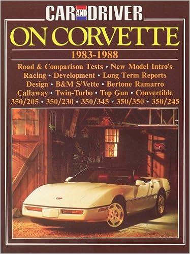 Book Car and Driver on Corvette: Corvette 1983-88 (Brooklands Books)