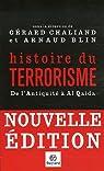 Histoire du terrorisme : De l'Antiquité à Al Qaida par Chaliand