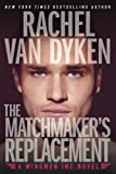 img - for The Matchmaker's Replacement (Wingmen Inc.) book / textbook / text book