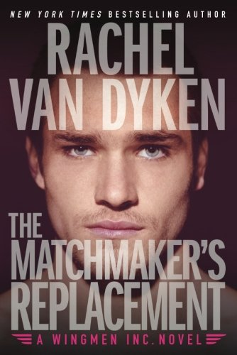 The Matchmaker's Replacement (Wingmen Inc.)