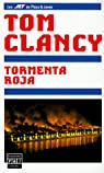 Tormenta roja biblioteca de tom clancy par Tom Clancy