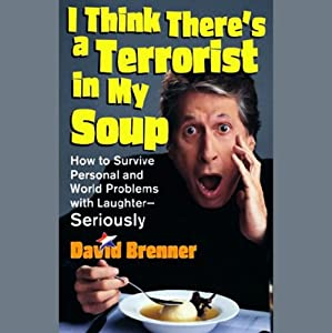 I Think There's a Terrorist in My Soup (Unabridged Selections) Audiobook