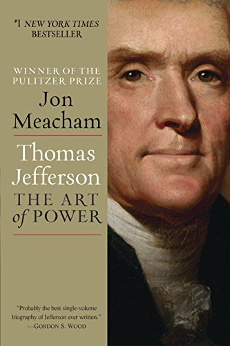 Book cover from Thomas Jefferson: The Art of Power by Jon Meacham