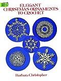 Elegant Christmas Ornaments to Crochet, Barbara Christopher, 0486285960