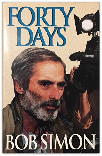 Forty Days (1992) (Book) written by Bob Simon