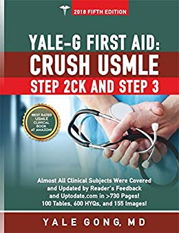 Yale-G First Aid: Crush USMLE Step 2CK And Step 3 (PDF)