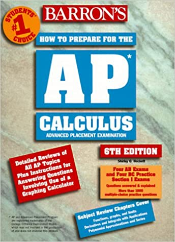 Barrons Ap Calculus Advanced Placement Examination Review Of Ab And Bc How To Prepare For