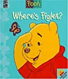 Where's Piglet?, Mouse Works Staff, 157082262X