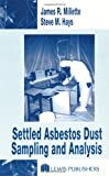 Settled Asbestos Dust Sampling and Analysis