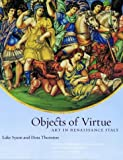 img - for Objects of Virtue : Art in Renaissance Italy book / textbook / text book