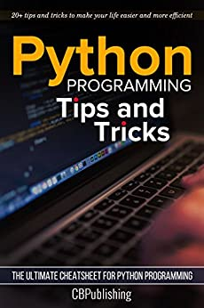 Python Programming Tricks Ultimate Cheatsheet ebook