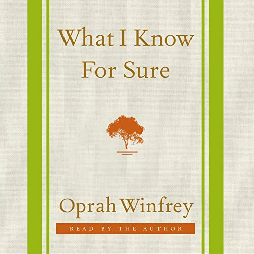 What I Know for Sure by Oprah Winfrey (2014-09-11)