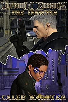 Ure Infectus: The Chimera Adjustment: Book One (Imperium Cicernus 1) by [Wachter, Caleb]