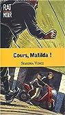 Cours, Matilda! par Vinci