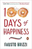 100 Days of Happiness: A Novel