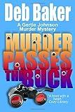 Murder Passes the Buck: A Gertie Johnson Murder Mystery