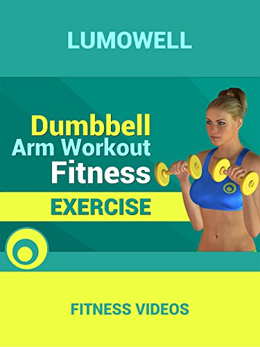 Dumbbell Arm Workout - Fitness - Dumbbells Video