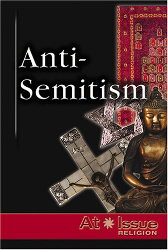 Read Online Anti-Semitism (At Issue Series) pdf