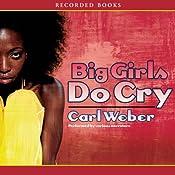 Big Girls Do Cry | Carl Weber