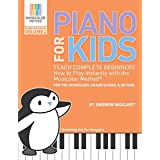 Piano For Kids Volume 4: Teach complete beginners how to play instantly with the Musicolor Method: For preschoolers, grade schoolers and beyond! . #1 way to instantly teach and learn music