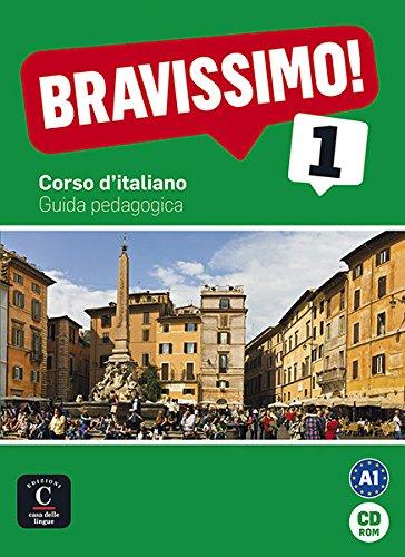 Bravissimo! 1. Guida pedagogica CD-ROM (Texto Italiano) Equipo Editorial