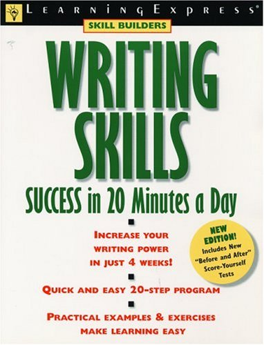 Writing Skills Success in 20 Minutes a Day (Learning Express Skill Builders) (Second Edition)
