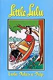 Lulu Takes a Trip (Little Lulu, Vol. 5)