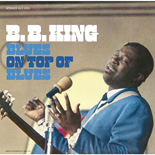 CD : B.B. King - Blues on Top of the Blues (Japan - Import)