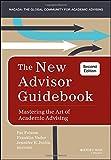 The New Advisor Guidebook: Mastering the Art of Academic Advising