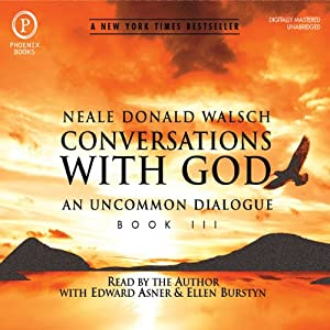 Conversations with God: An Uncommon Dialogue: Book 3 Hörbuch